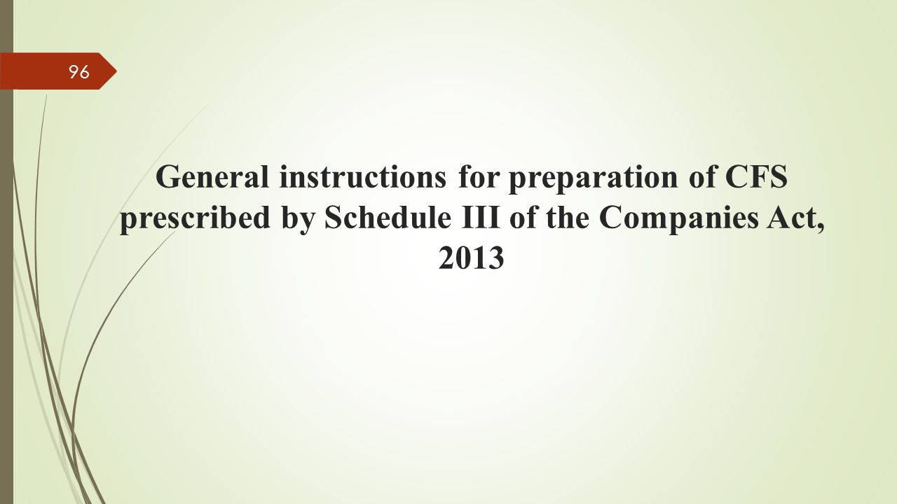 General instructions for preparation of CFS prescribed by Schedule III of the Companies Act, 2013