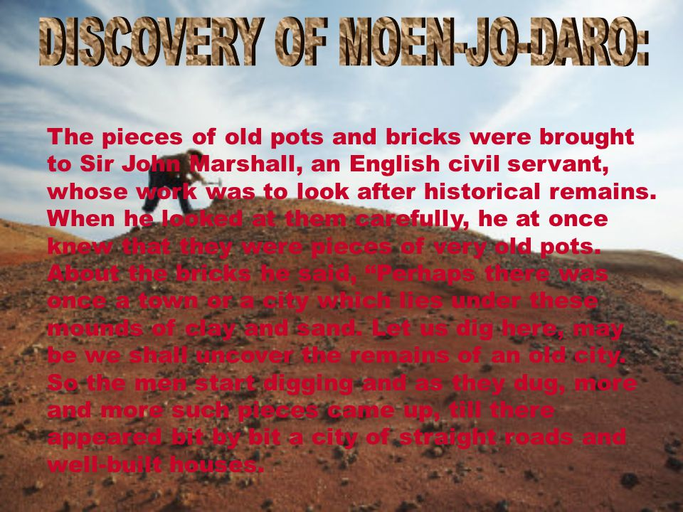 DISCOVERY OF MOEN-JO-DARO: