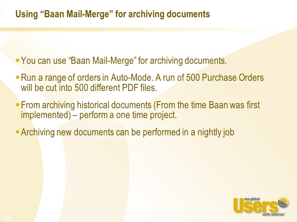 Using Baan Mail-Merge for archiving documents
