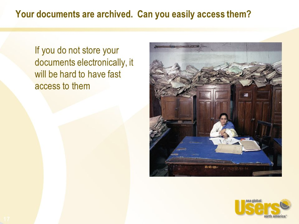 Your documents are archived. Can you easily access them