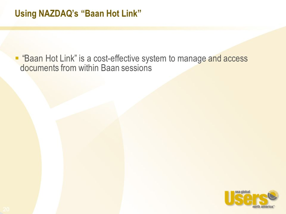 Using NAZDAQ's Baan Hot Link