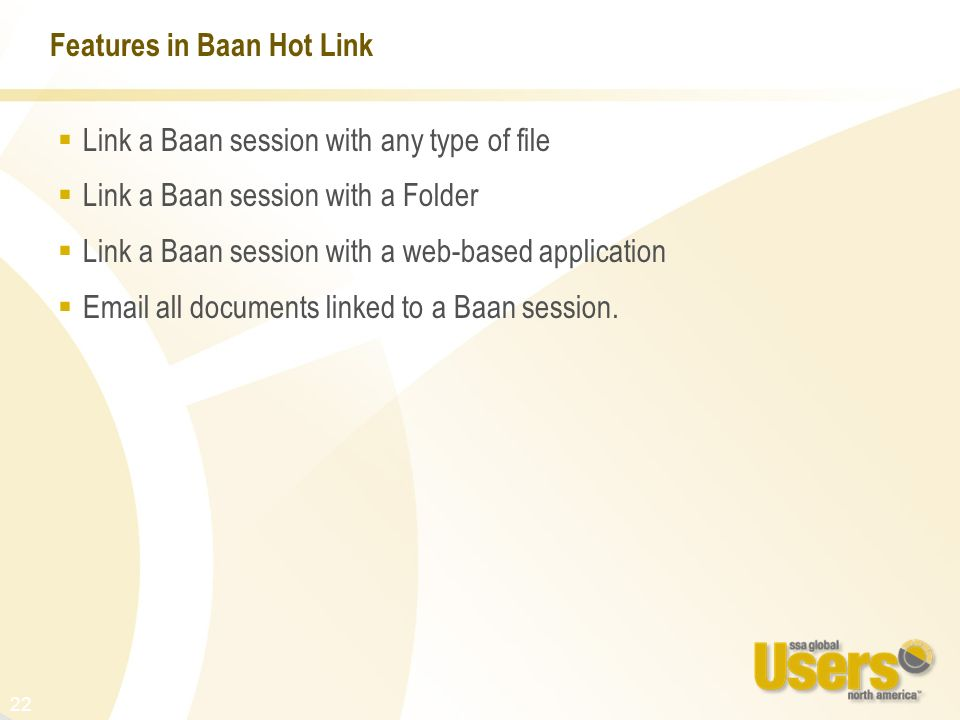 Features in Baan Hot Link