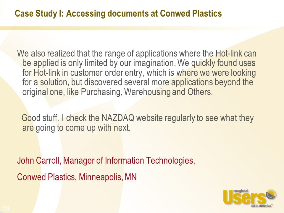 Case Study I: Accessing documents at Conwed Plastics