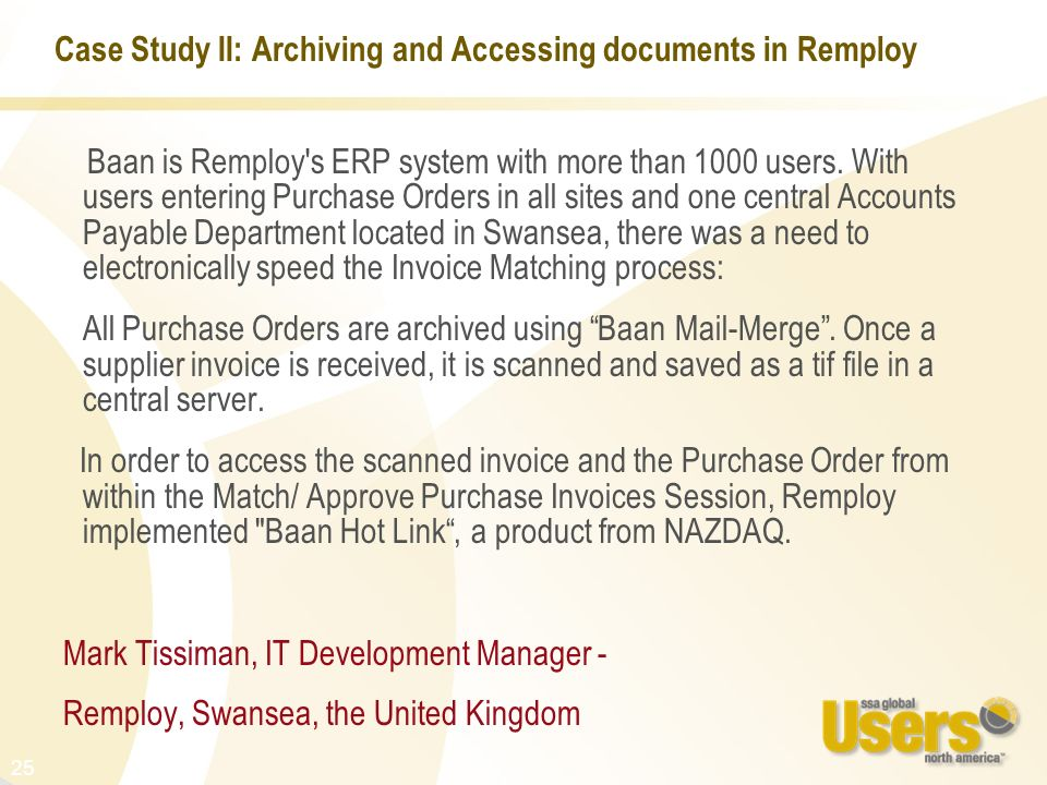 Case Study II: Archiving and Accessing documents in Remploy