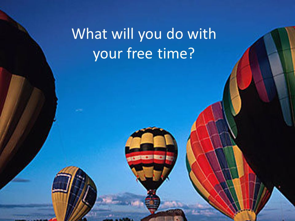 What will you do with your free time