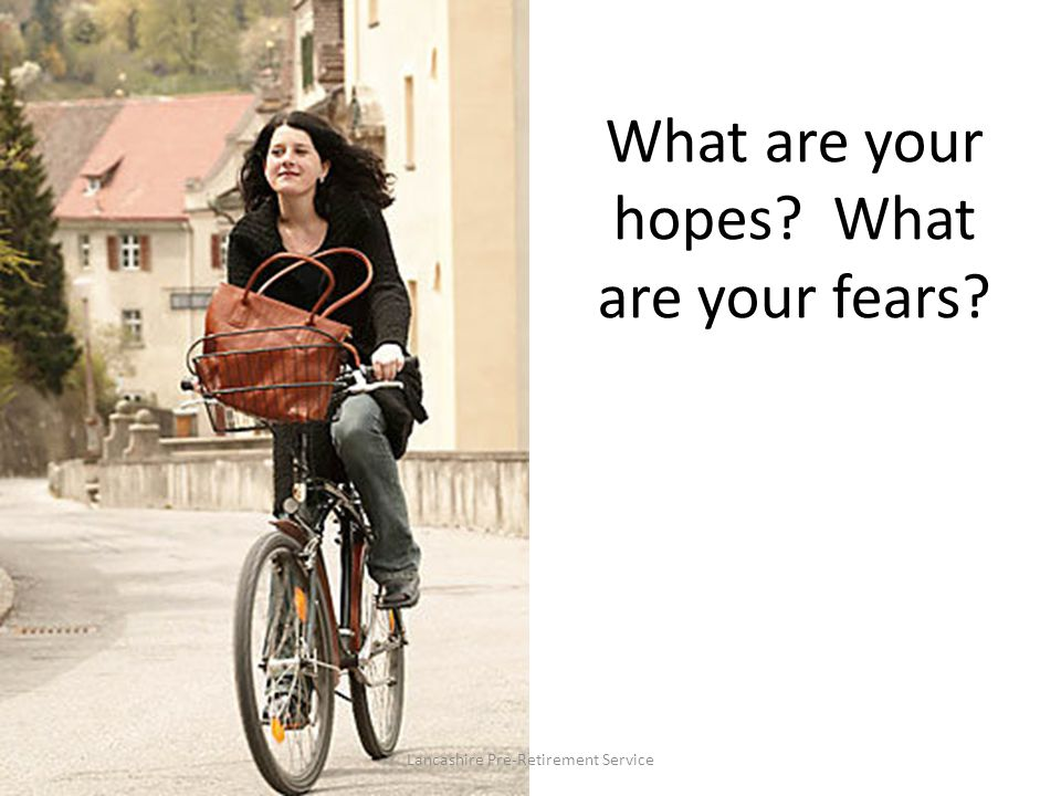 What are your hopes What are your fears