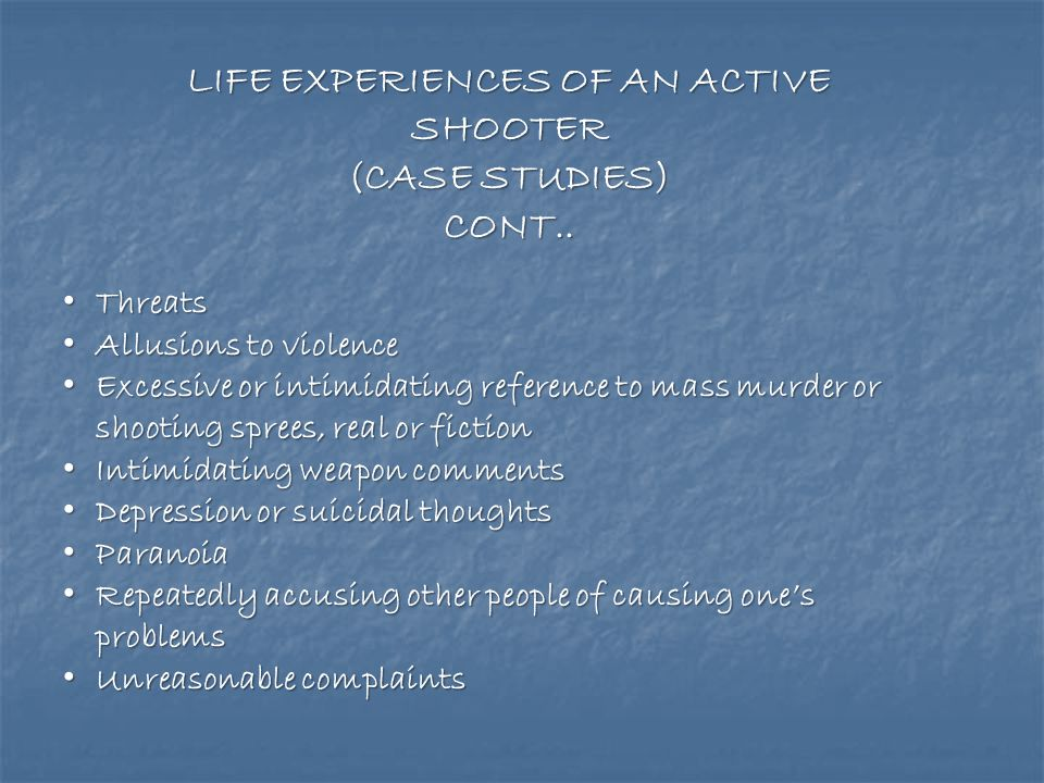LIFE EXPERIENCES OF AN ACTIVE SHOOTER (CASE STUDIES)