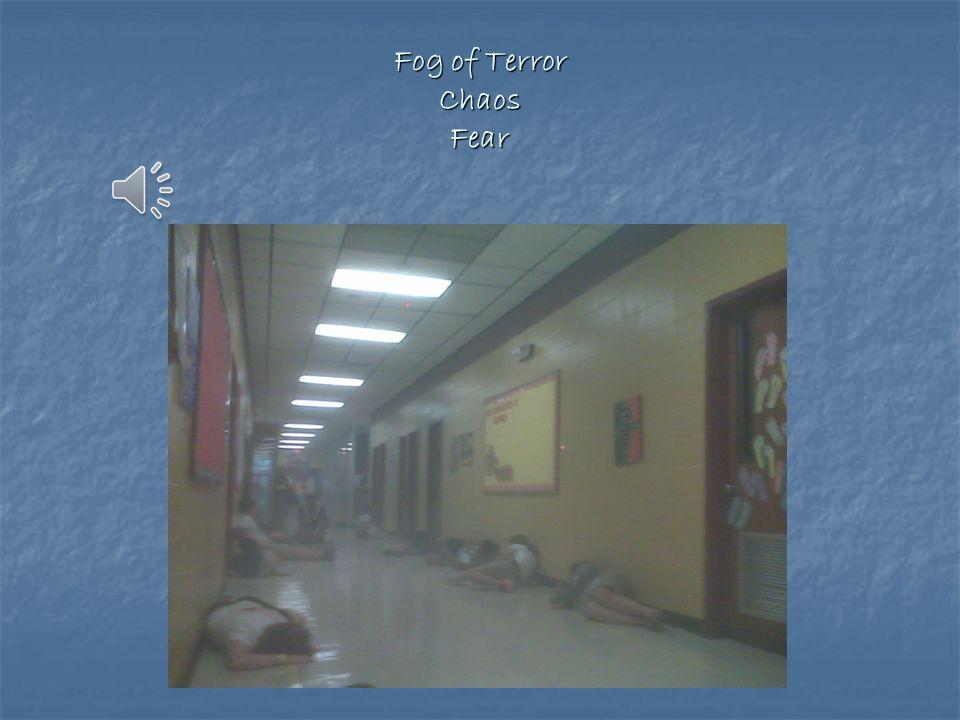 Fog of Terror Chaos Fear