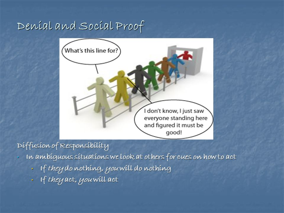Denial and Social Proof