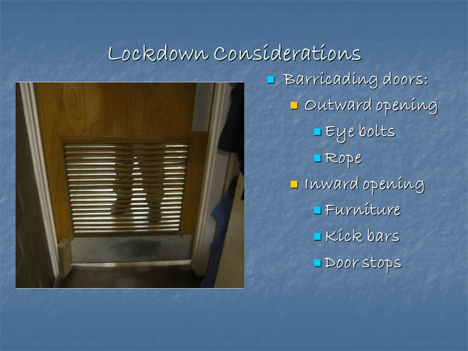 Lockdown Considerations