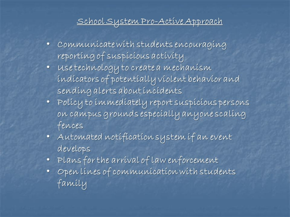 School System Pro-Active Approach