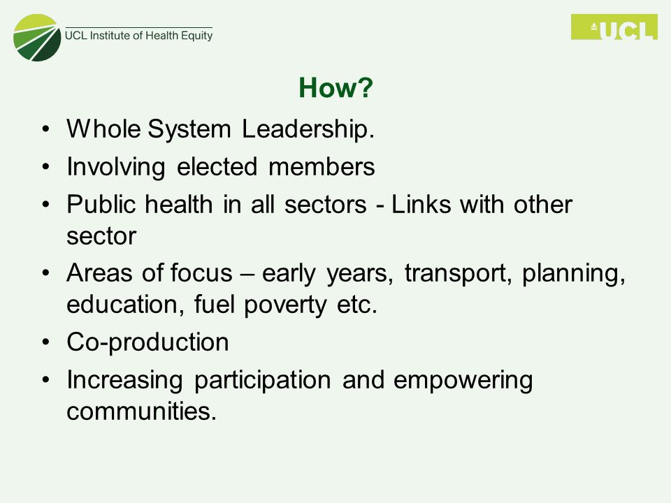 How Whole System Leadership. Involving elected members