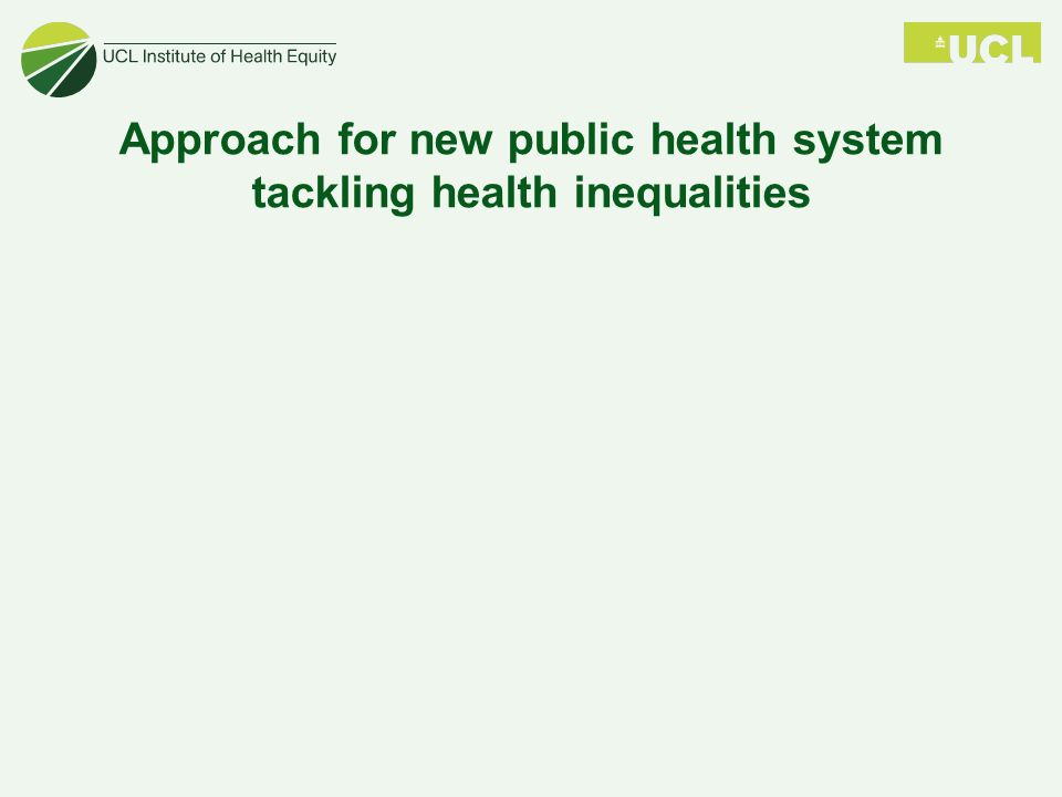 Approach for new public health system tackling health inequalities
