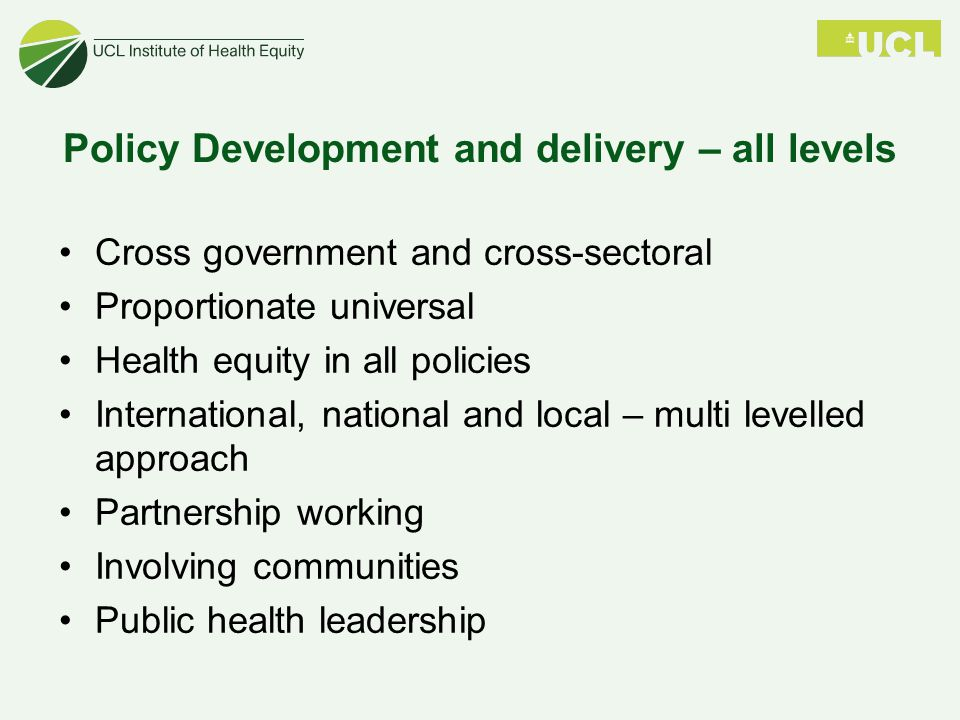 Policy Development and delivery – all levels
