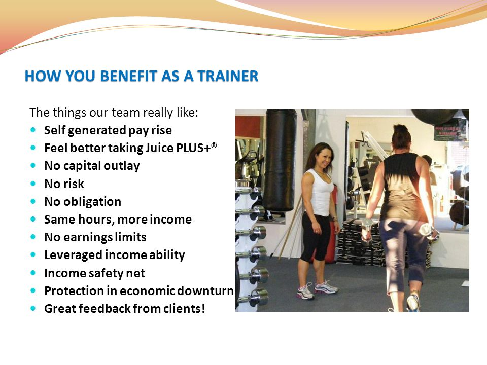 HOW YOU BENEFIT AS A TRAINER