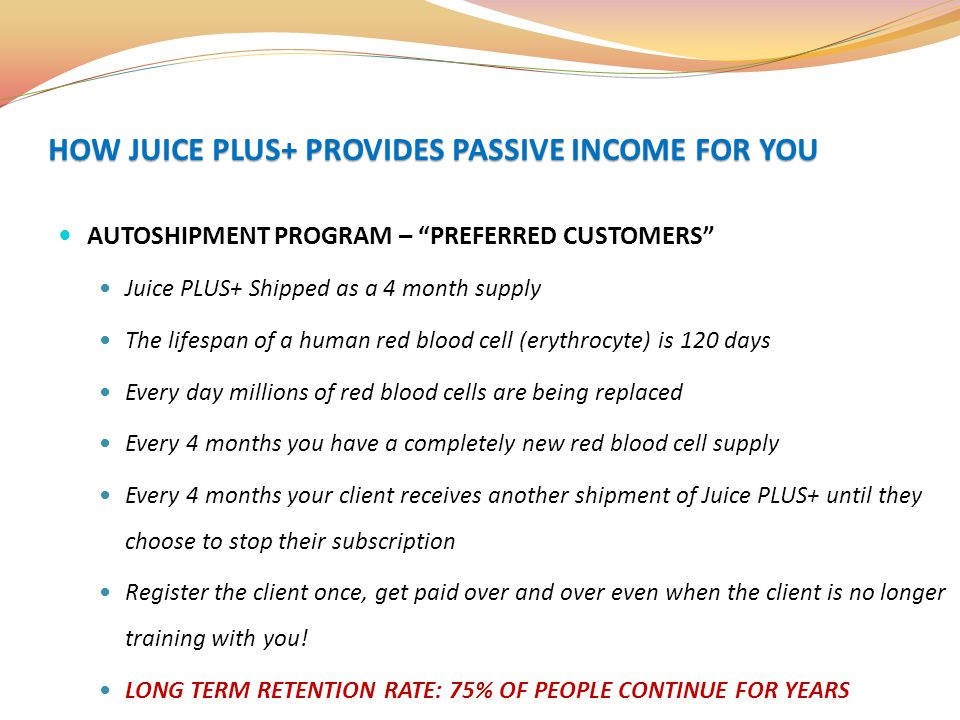 HOW JUICE PLUS+ PROVIDES PASSIVE INCOME FOR YOU