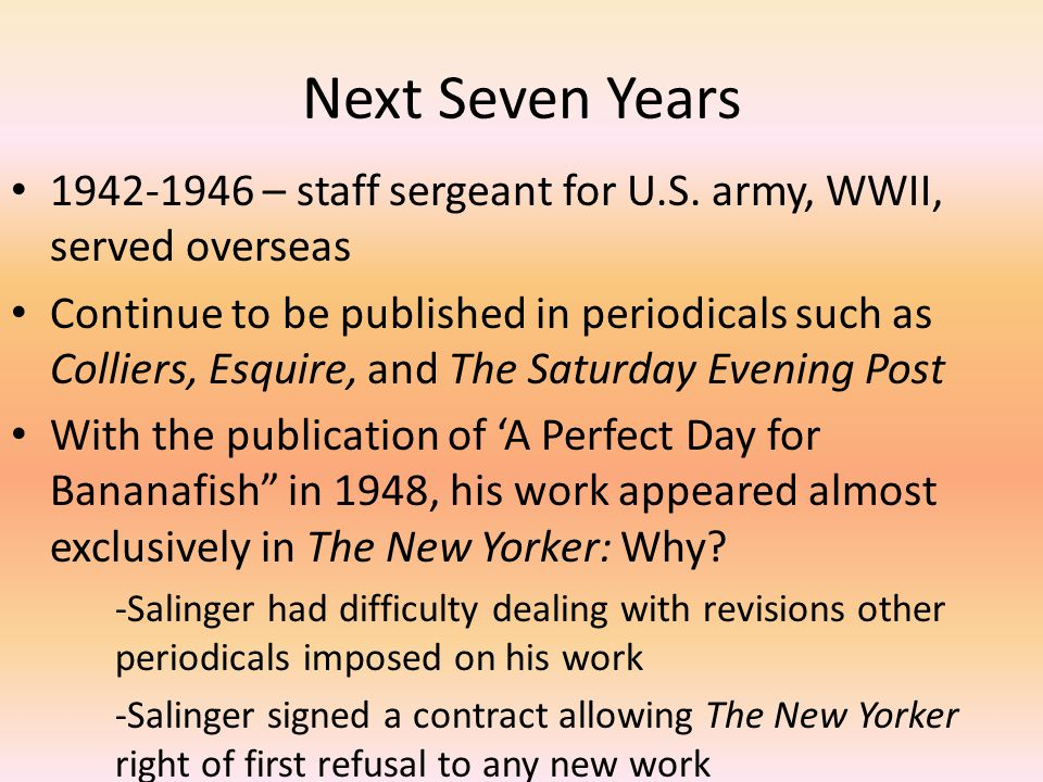 Next Seven Years 1942-1946 – staff sergeant for U.S. army, WWII, served overseas.