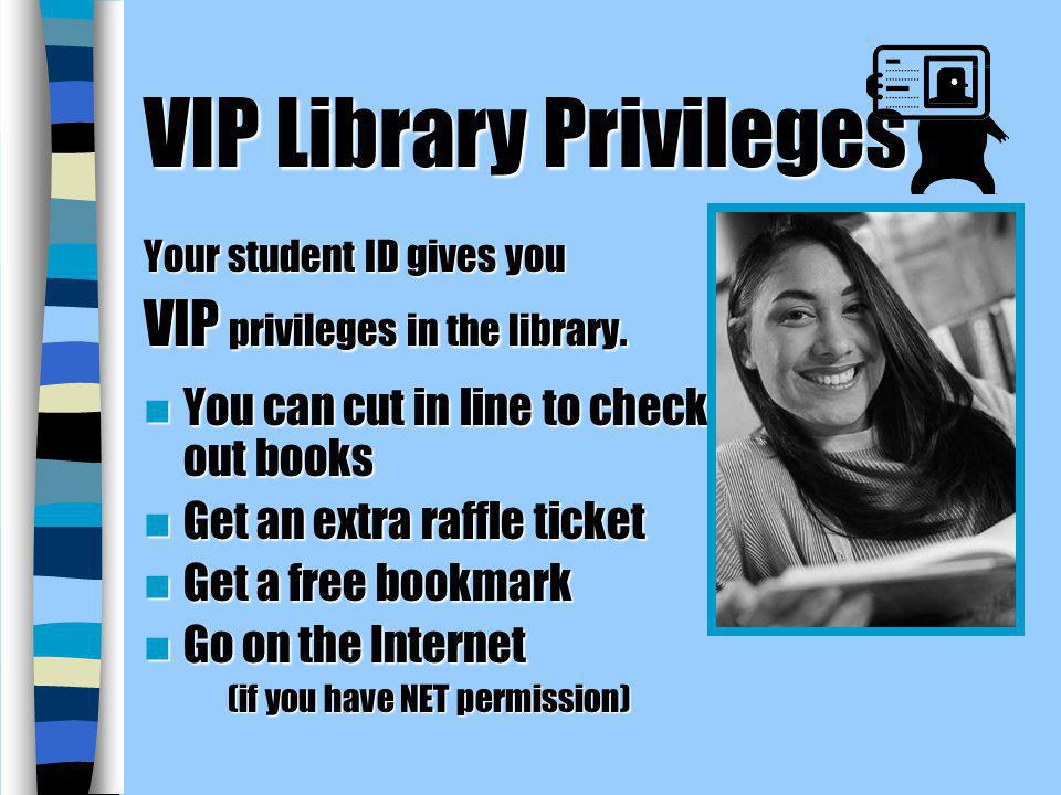 VIP Library Privileges