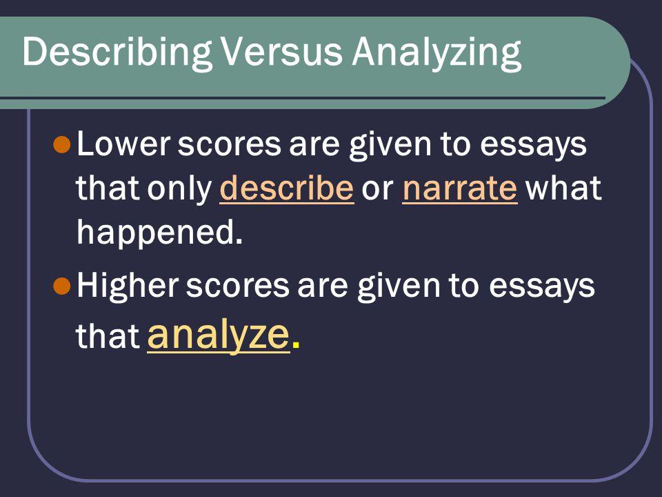 Describing Versus Analyzing