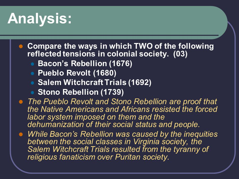 Analysis: Compare the ways in which TWO of the following reflected tensions in colonial society. (03)