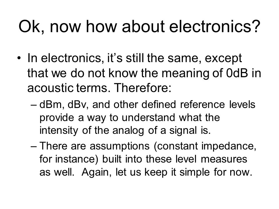 Ok, now how about electronics