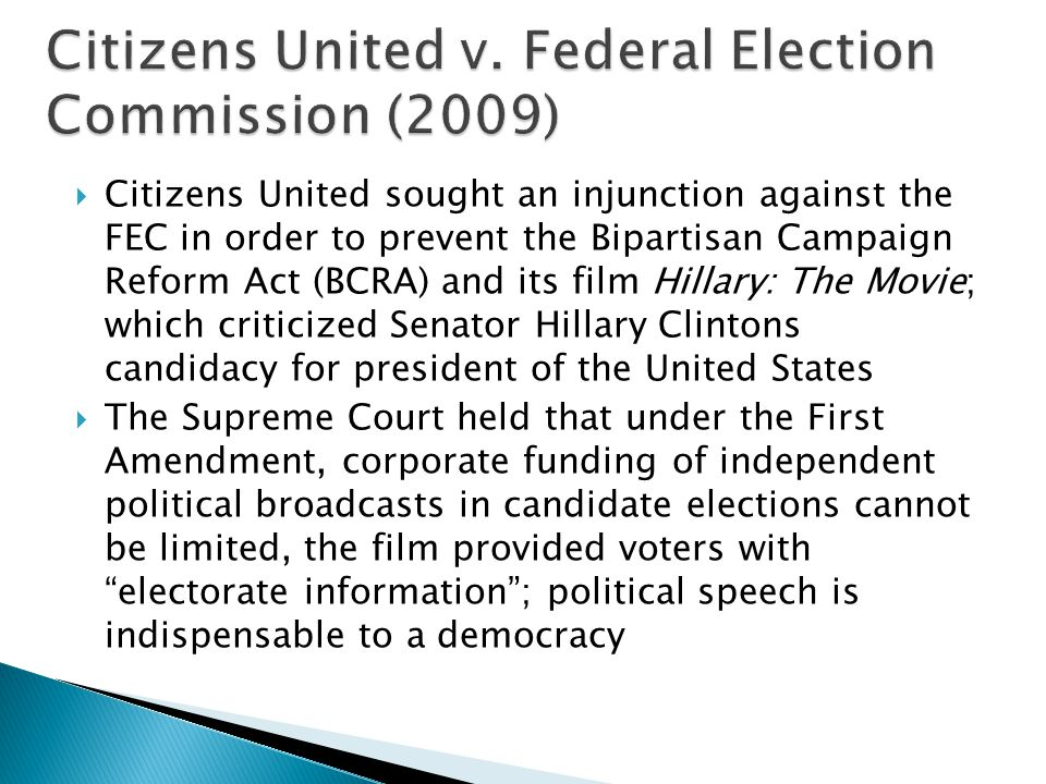 Citizens United v. Federal Election Commission (2009)