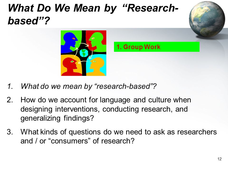 What Do We Mean by Research-based