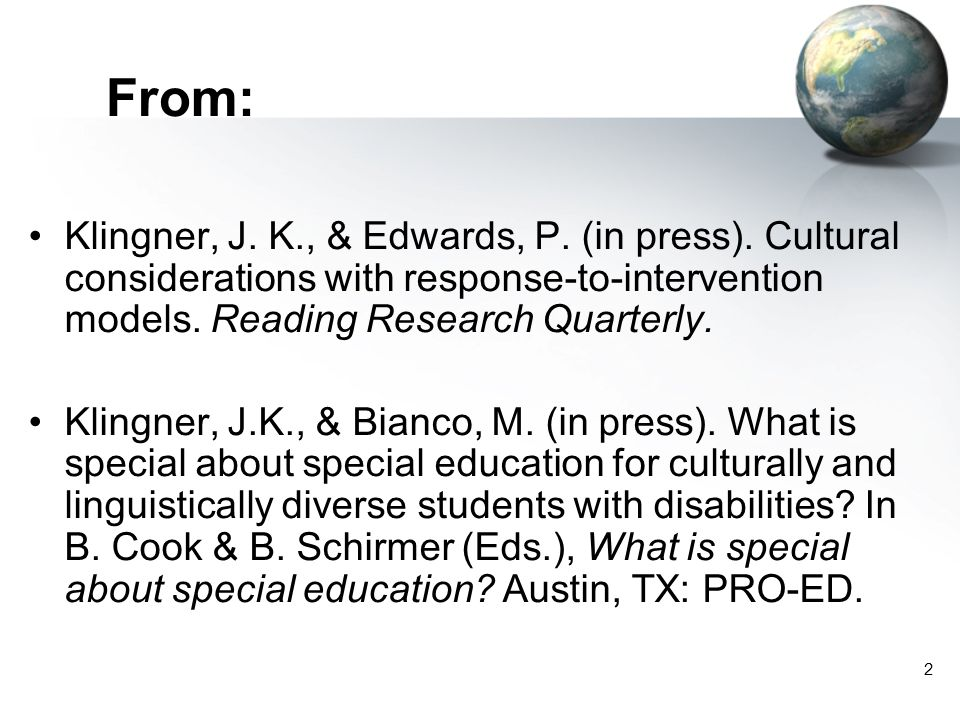 From: Klingner, J. K., & Edwards, P. (in press). Cultural considerations with response-to-intervention models. Reading Research Quarterly.