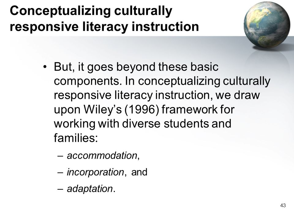 Conceptualizing culturally responsive literacy instruction