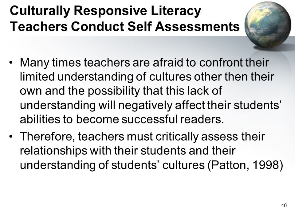 Culturally Responsive Literacy Teachers Conduct Self Assessments