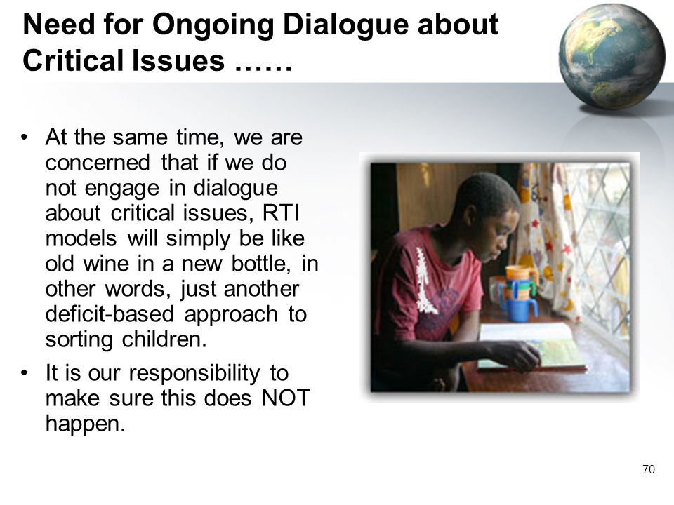 Need for Ongoing Dialogue about Critical Issues ……