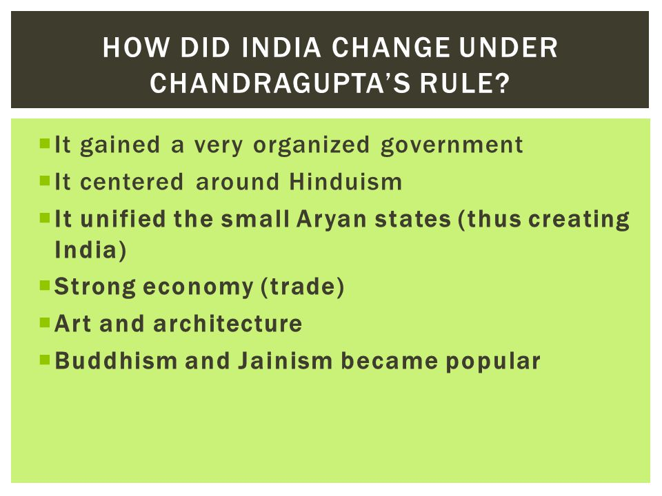 How did India change under Chandragupta's rule