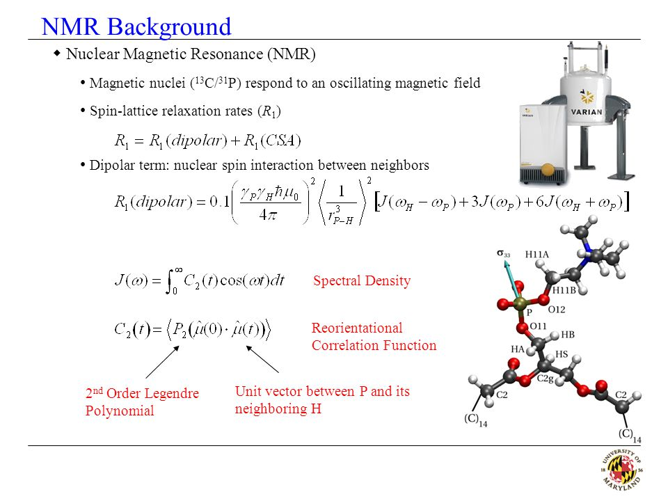 NMR Background Nuclear Magnetic Resonance (NMR)