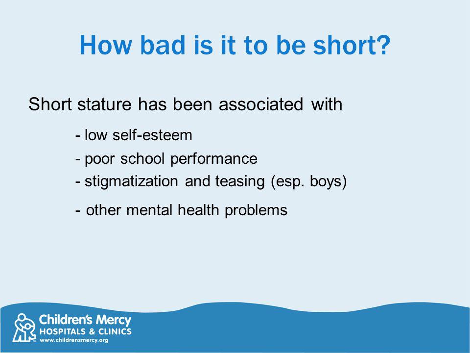 How bad is it to be short - low self-esteem