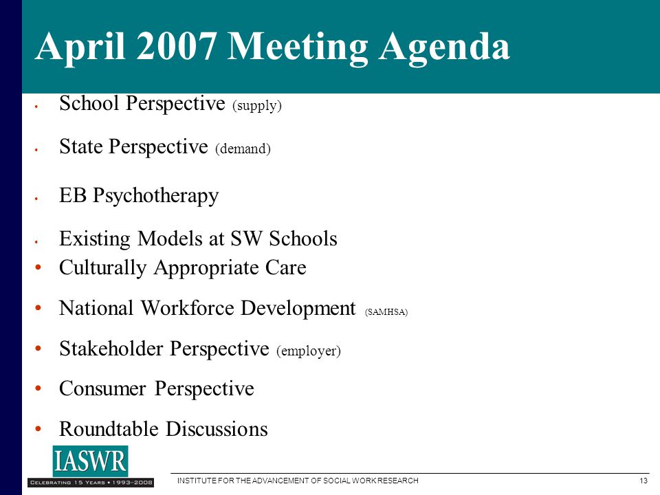 April 2007 Meeting Agenda School Perspective (supply)
