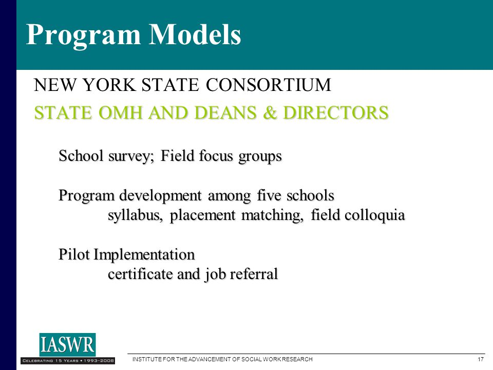 Program Models NEW YORK STATE CONSORTIUM