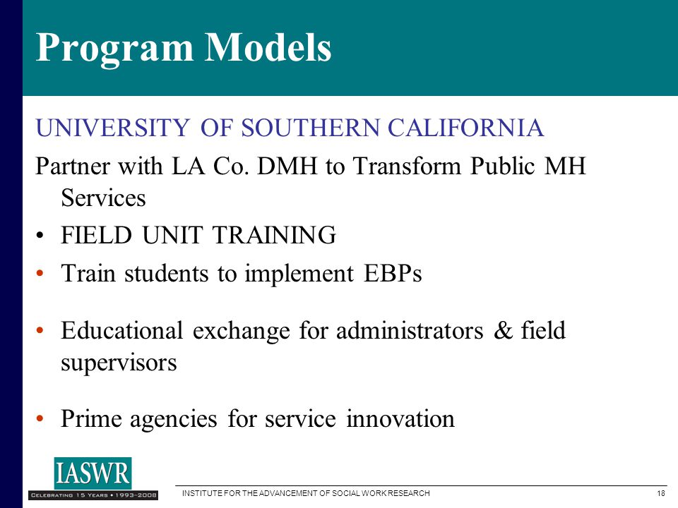 Program Models UNIVERSITY OF SOUTHERN CALIFORNIA