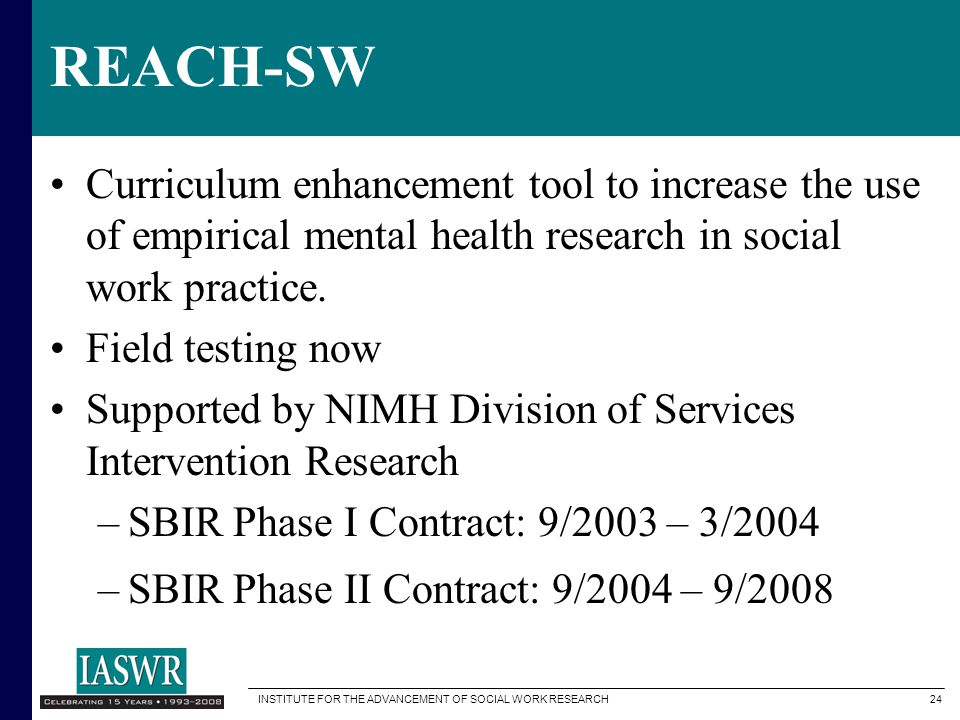 REACH-SW Curriculum enhancement tool to increase the use of empirical mental health research in social work practice.