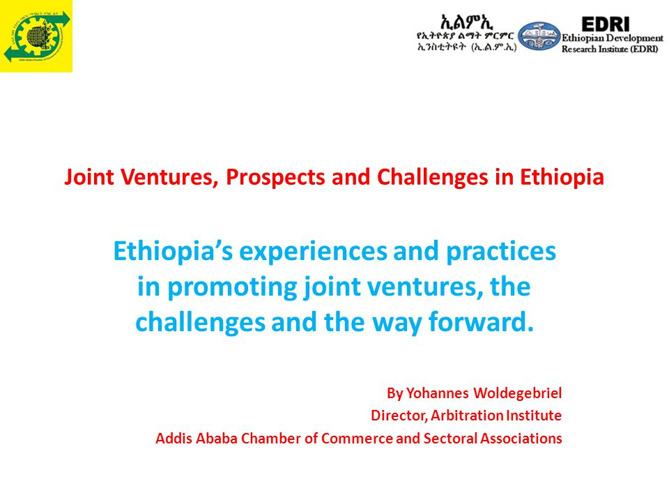 Joint Ventures, Prospects and Challenges in Ethiopia