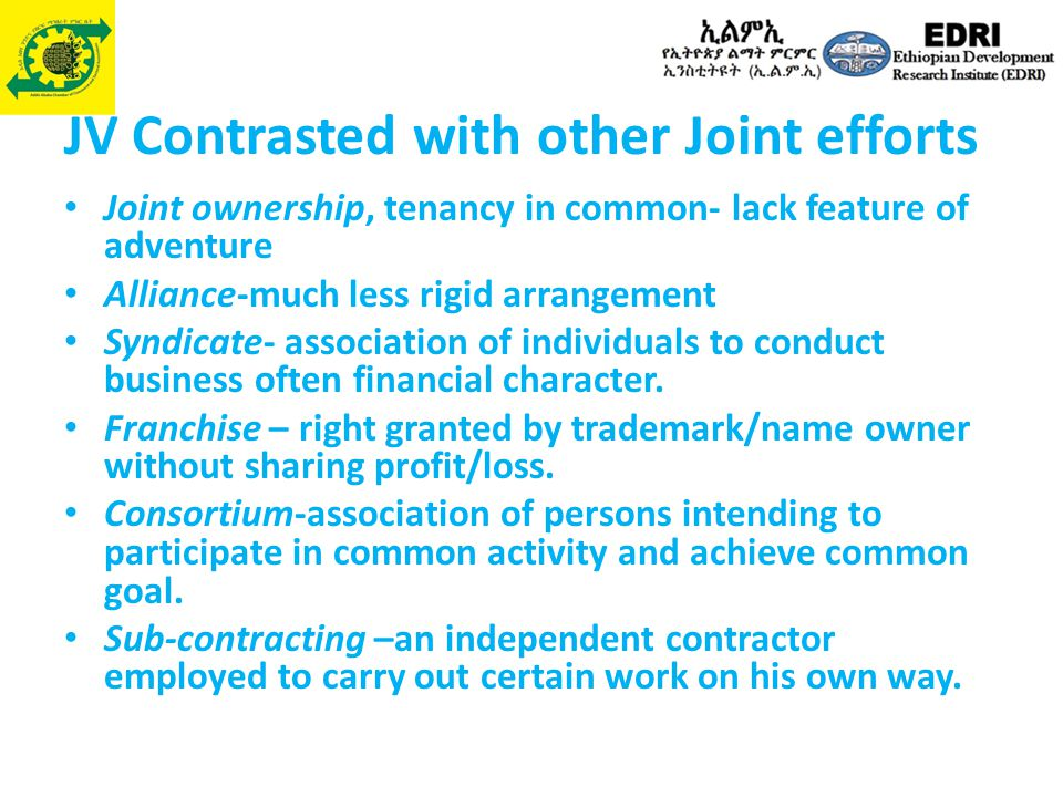 JV Contrasted with other Joint efforts