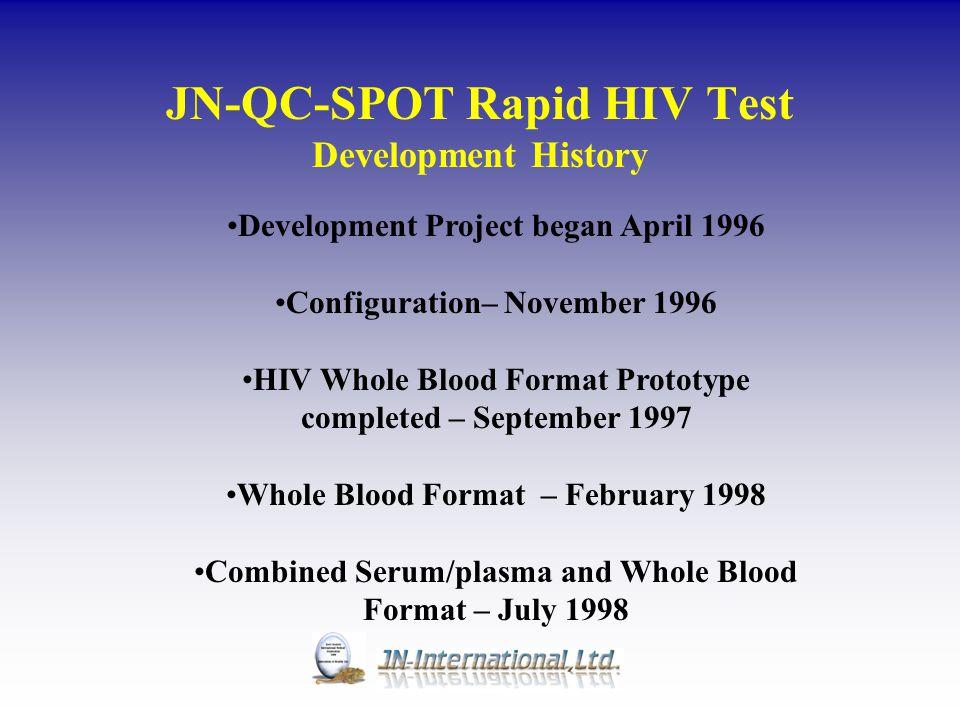 JN-QC-SPOT Rapid HIV Test Development History