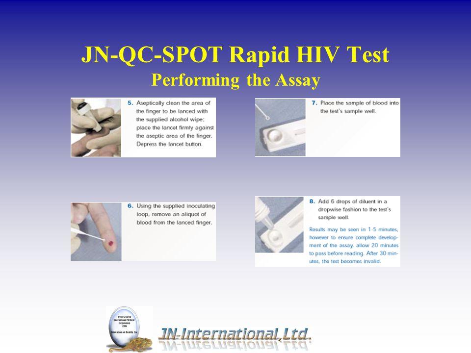 JN-QC-SPOT Rapid HIV Test Performing the Assay