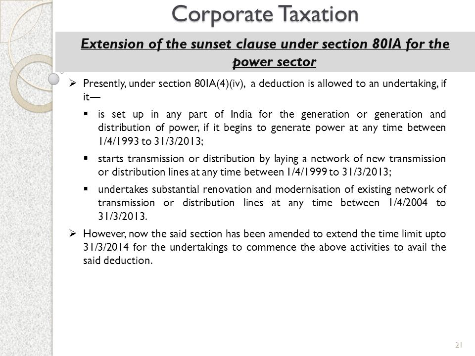 Extension of the sunset clause under section 80IA for the power sector