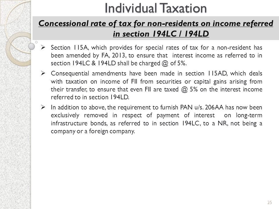 Individual Taxation Concessional rate of tax for non-residents on income referred in section 194LC / 194LD.