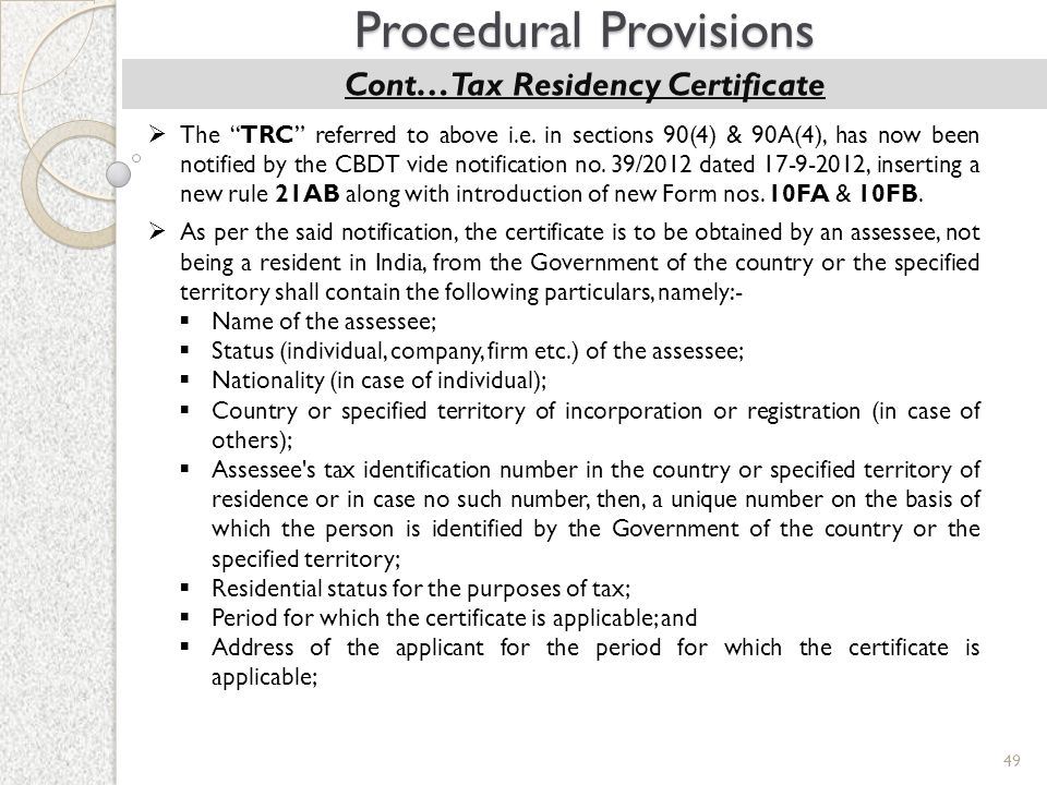 Cont…Tax Residency Certificate