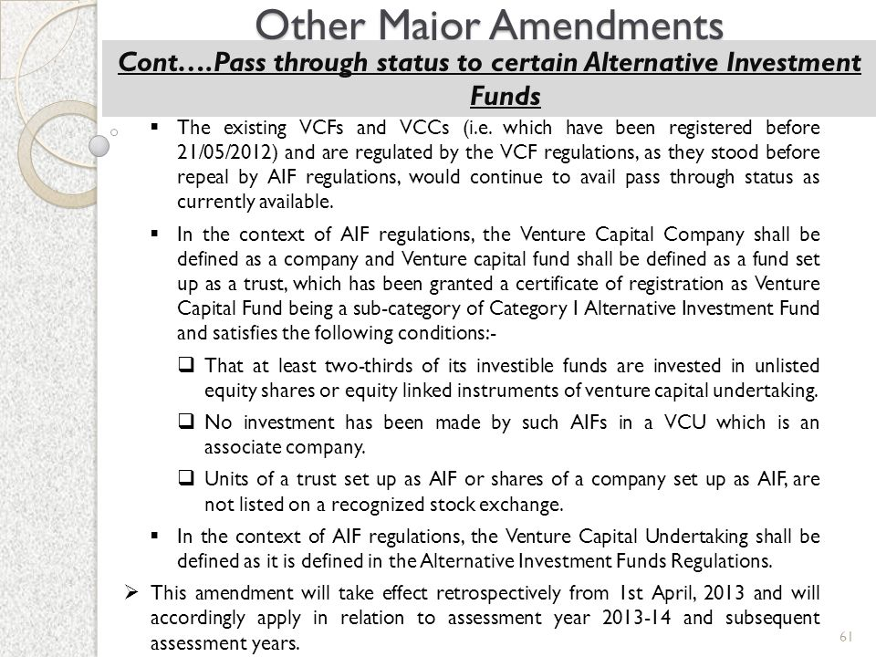 Cont….Pass through status to certain Alternative Investment Funds