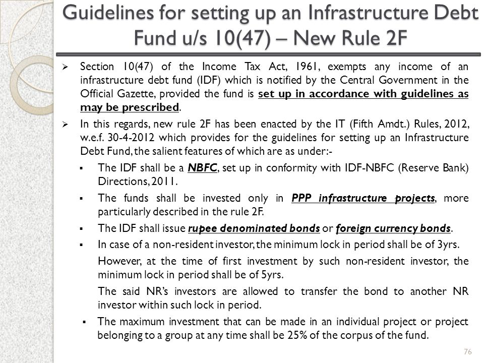 Guidelines for setting up an Infrastructure Debt Fund u/s 10(47) – New Rule 2F