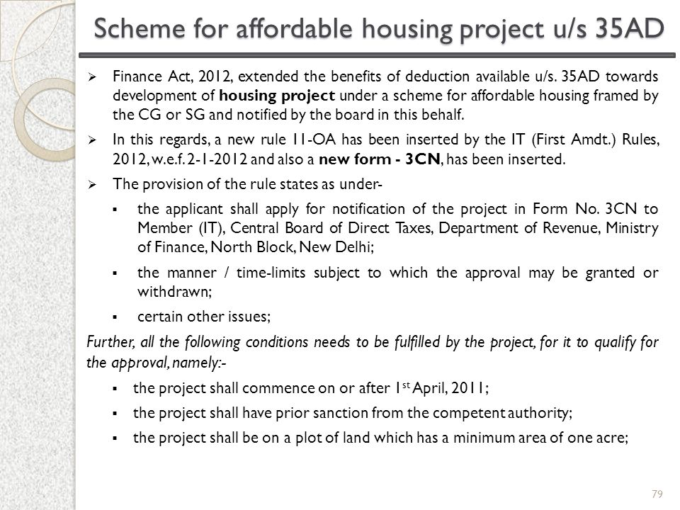 Scheme for affordable housing project u/s 35AD