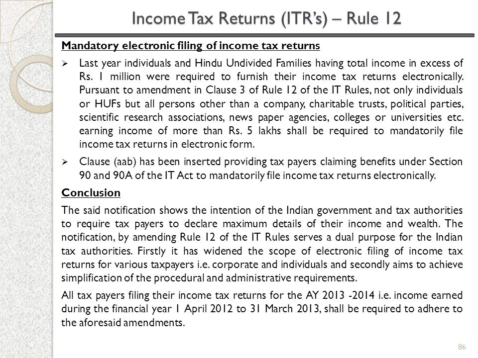 Income Tax Returns (ITR's) – Rule 12