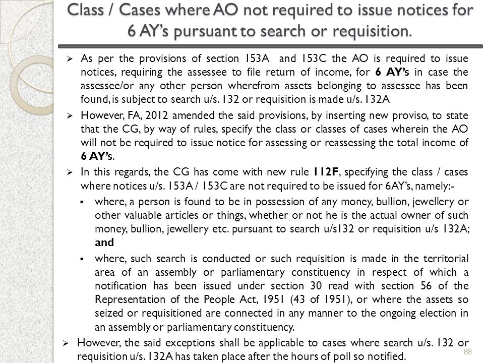 Class / Cases where AO not required to issue notices for 6 AY's pursuant to search or requisition.